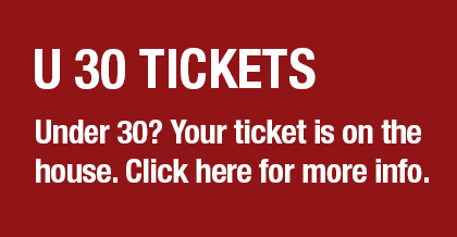 Under 30? Your ticket is on the house. Click here for more info.