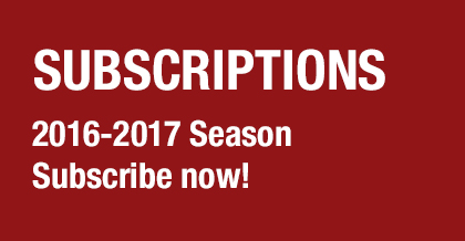 2016-2017 Season Subscriptions