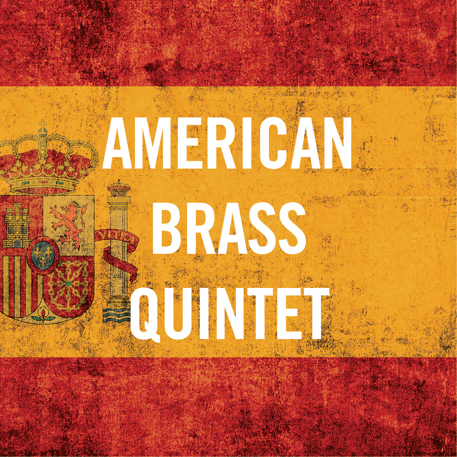A Spanish Pilgrimage with American Brass Quintet