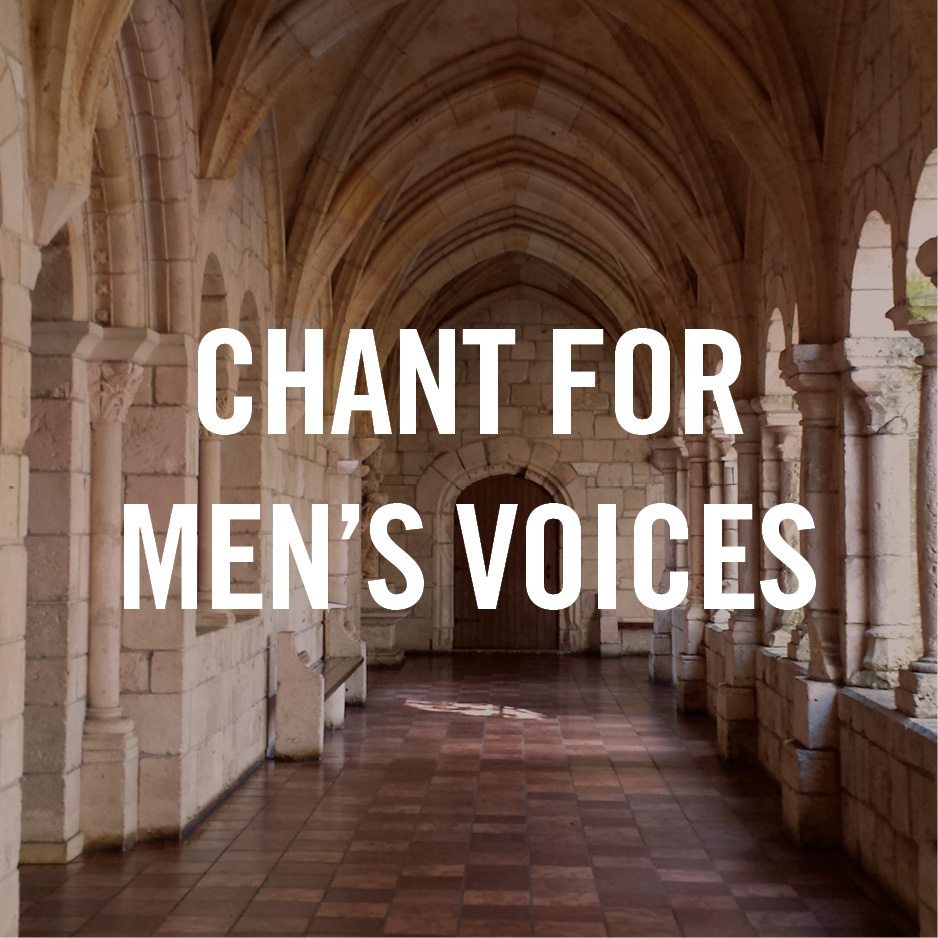 Chant for Men's Voices