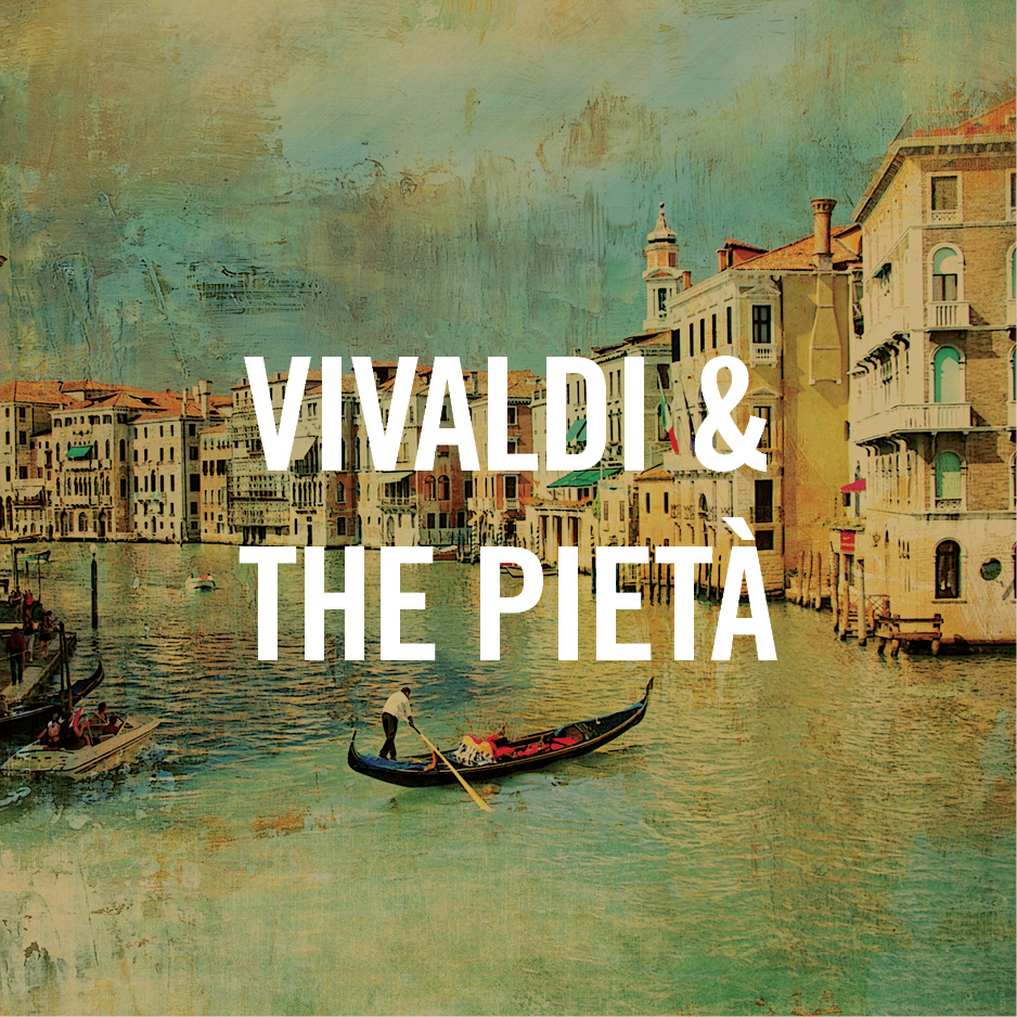 Vivaldi and the Pietà