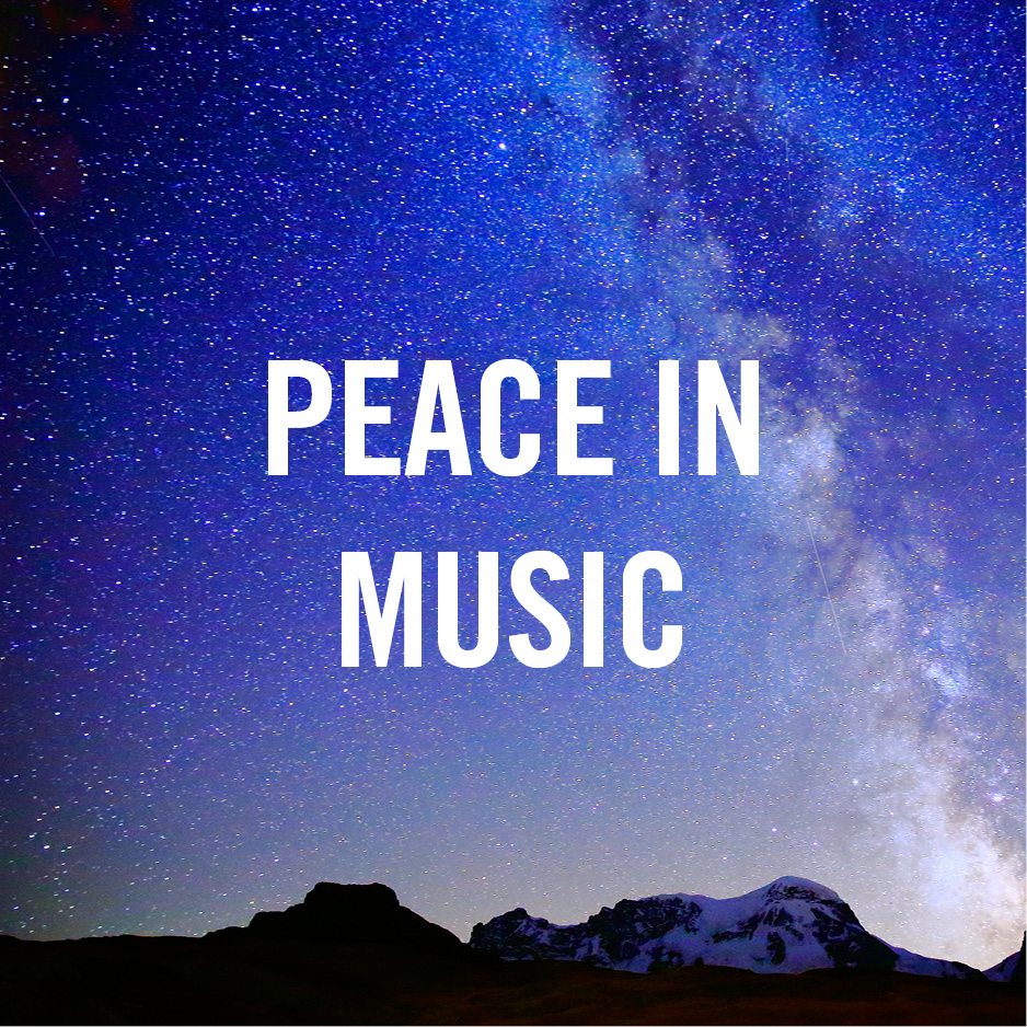 A Prayer for Harmony: Peace in Music